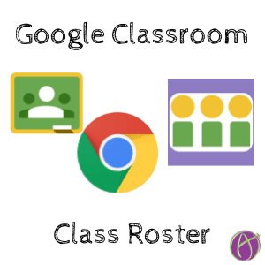 Google Classroom: Class Roster Chrome Extension