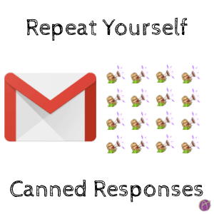 Can You Repeat That? Canned Responses in Gmail