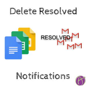 Delete Resolved Comments from Google Docs