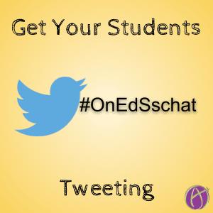 Get your students tweeting onedsschat
