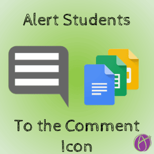 alert students to the comment icon