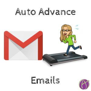 Auto advance emails
