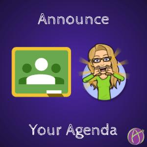 Google Classroom: Announce Your Agenda