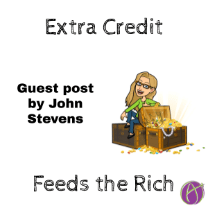 Extra Credit Only Feeds The Rich by @jstevens009