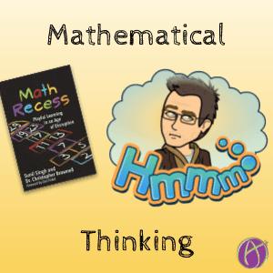 Math Recess: Thinking Mathematically