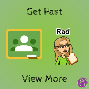 Google Classroom: Get Past View More