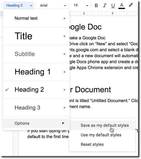 Toolbar in Google Docs for the headings and the options menu to save as my default styles