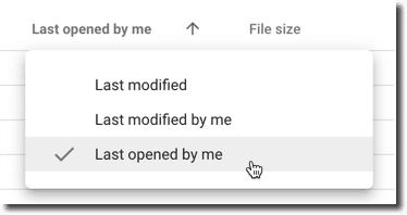 sort Google Drive by Last Opened by Me drive 20