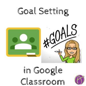 Goal Setting in Google Classroom