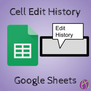Google Sheets: Cell History