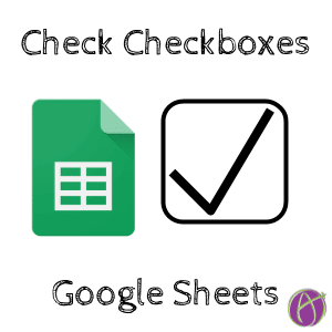 check checkboxes in google sheets