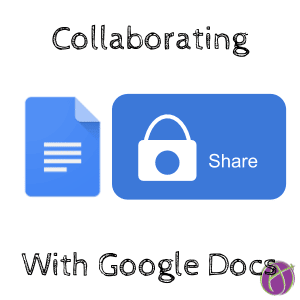 Collaborating with Google Docs