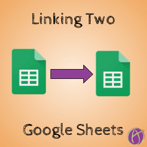 Linking Data Sets in Different Google Sheets