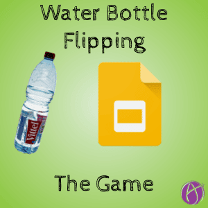 Water Bottle Flipping – The Game