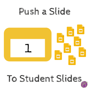 First Slide: Push a Slide to Students