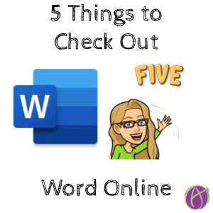 5 Things to check out in Word Online