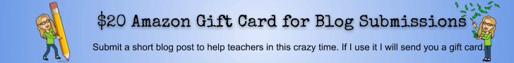 Share a blog post to help teachers with remote learning and I will send you a $20 amazon gift card if I use it.