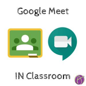 Google Meet in Classroom