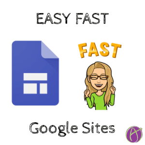 Easy Fast Quick Google Sites by Alice Keeler