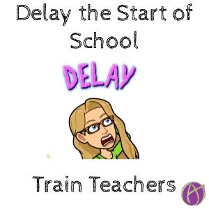 Delay the Start of School – Give Teachers Training