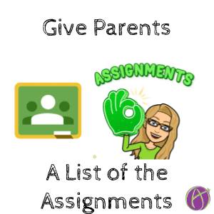 Google Classroom: Give Parents a List of Assignments