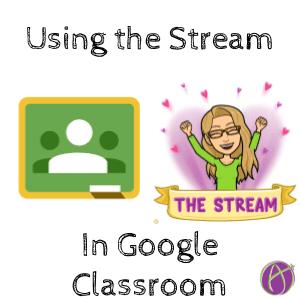 Using the Stream on Google Classroom