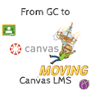 Moving from Classroom to Canvas LMS