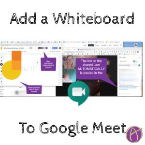 Google Meet: Add a Jamboard Whiteboard