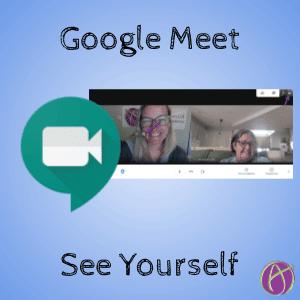 Google Meet: See Yourself