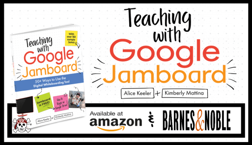 Teaching with Google Classroom Book By Alice Keeler
