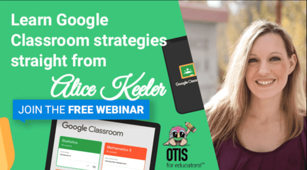 Join Alice on June 24th as she talks about Student-Centered Classrooms in a FREE Webinar sponsored by Otis For Educators!