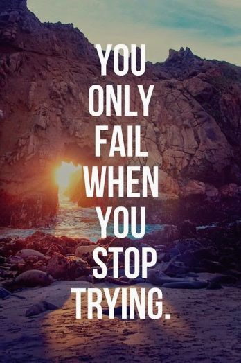 you only fail when...