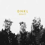 DNKL - new single
