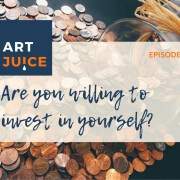 Art Juice podcast image investing in your art
