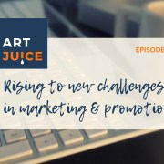 Art Juice podcast art marketing