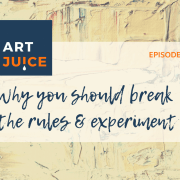 Art Juice podcast experiment with mixed media