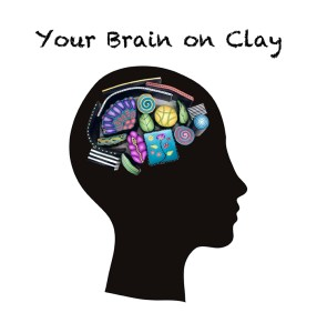 Your Brain on Clay - Alice Stroppel