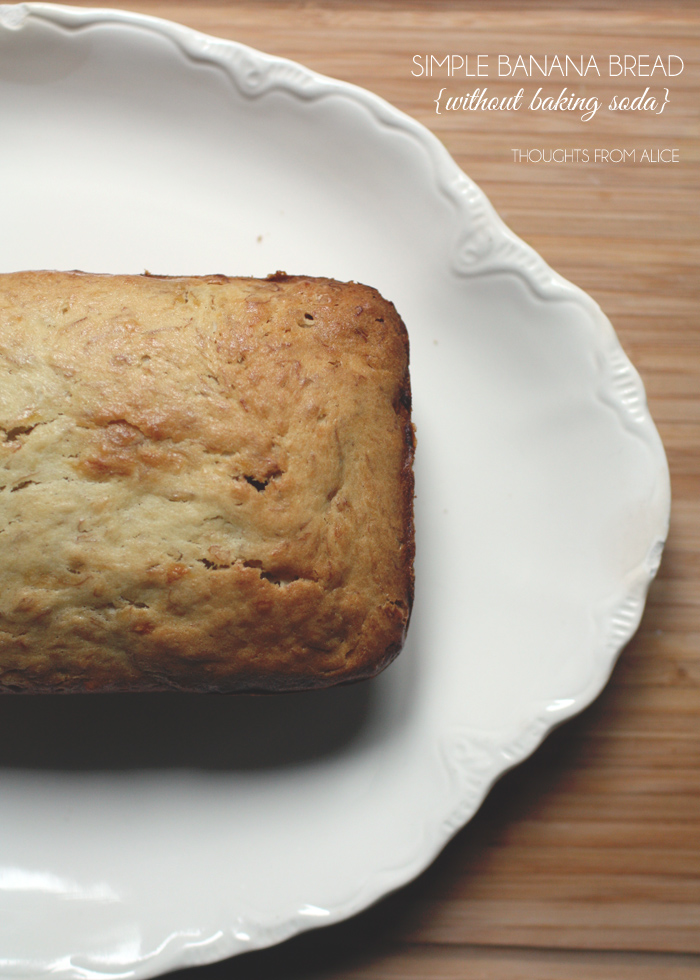 Simple Banana Bread {without baking soda} – Alice Wingerden