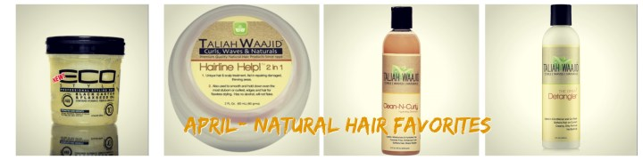 My Natural Hair Products|April Favorites
