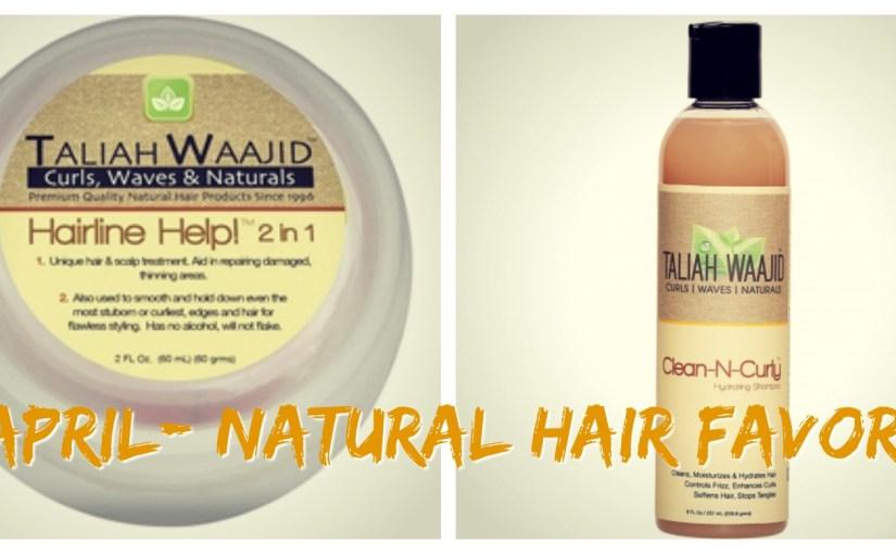 My Natural Hair Products|April Favorites