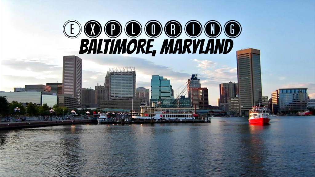 exploring baltimore maryland