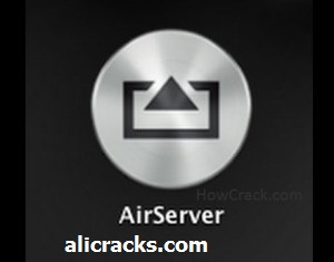 AirServer 5.5.3 Crack Full Keygen Free Download 2018