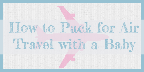 how-pack-travel-baby-1