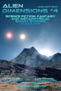 Alien Dimensions Issue 4 Science Fiction Fantasy and Metaphysical Short Stories #4 Cover