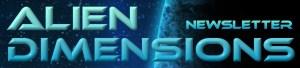 Alien Dimensions Newsletter