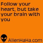 Funny Quotes 6 from Alien HaHa
