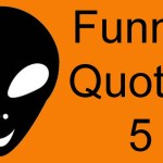 Funny Videos 5 | Funny Quotes by Alien HaHa