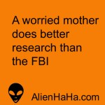 Funny Quote 100 by Alien Ha Ha