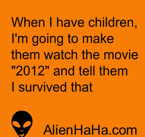 Funny Quote 101 by Alien Ha Ha