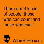 Funny Quotes 66 by Alien Ha Ha